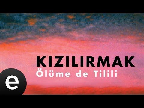 Kızılırmak - Bir Yerde Olak (Azeri) - Official Audio