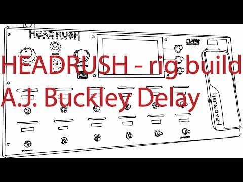 HEADRUSH Pedalboard - A.J. Buckley delay
