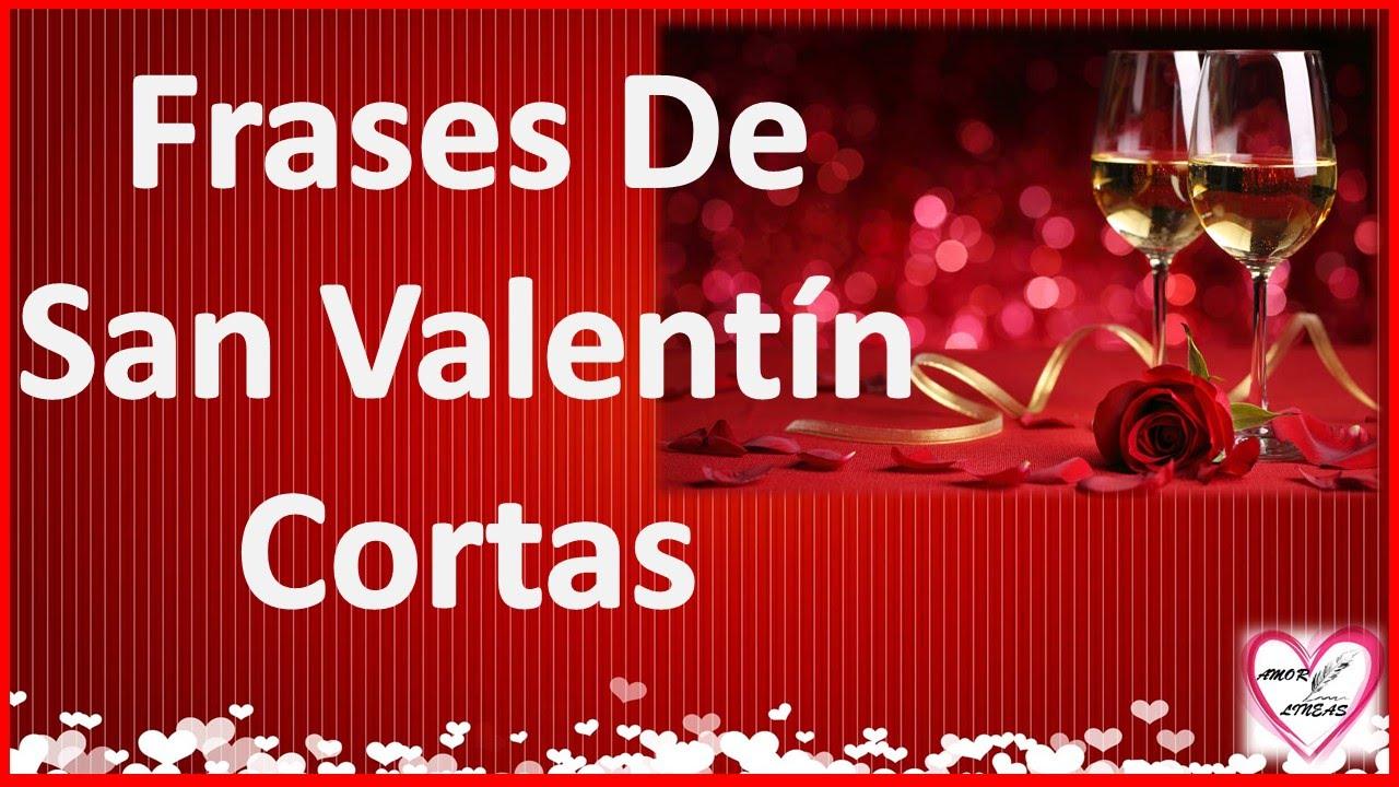 Frases De San Valentin Cortas Para Mi Novia