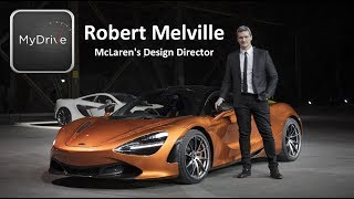 An insight into McLaren Automotive with Design Director Robert Melville