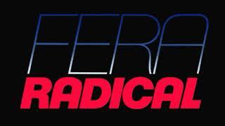 Fera Radical- Final-22/01/2018 à 27/01/2018