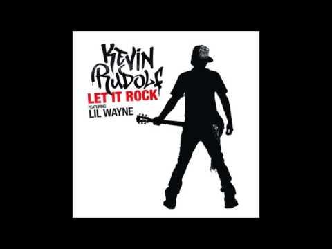 Kevin Rudolf - Let It Rock (Clean Version)