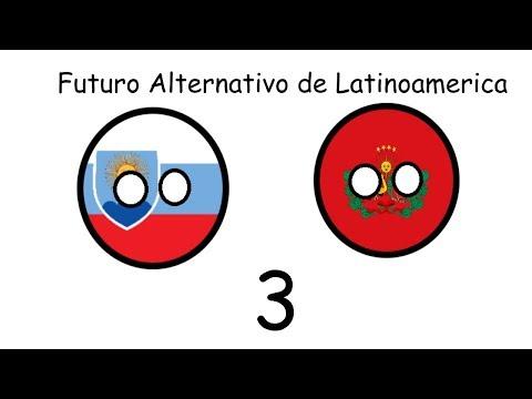 Futuro Alternativo de Latinoamerica #3 - El Conosur