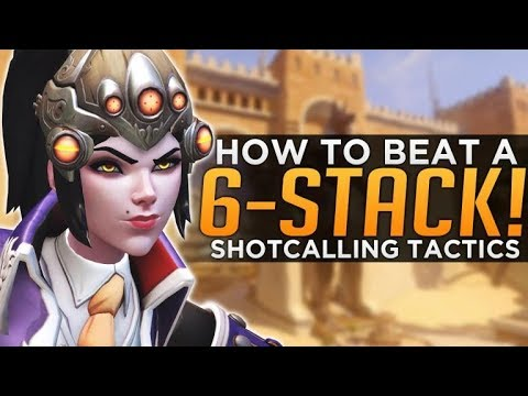 Overwatch: How to Beat a 6 Stack! - Shotcalling & Macro Strategy