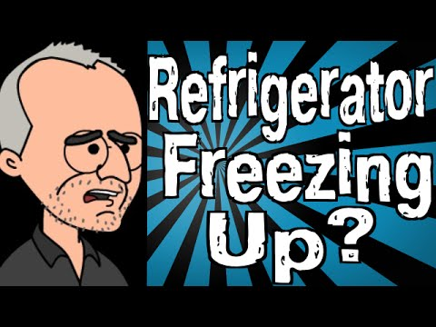Video Clip Hay Why Is My Refrigerator Freezing Up