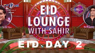 eid-lounge-with-sahir-day-2-eid-special-show-tv-one