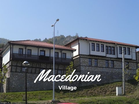 Macedonian Village