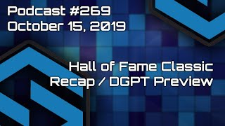 Hall of Fame Classic Recap - PDGA Fall Summit Overview - DGPT Finale Preview - Podcast #269