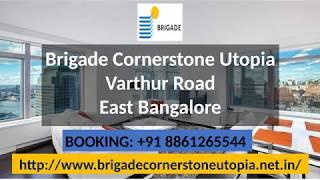 http://www.brigadecornerstoneutopia.net.in/ - Brigade Cornerstone Utopia - Varthur Road