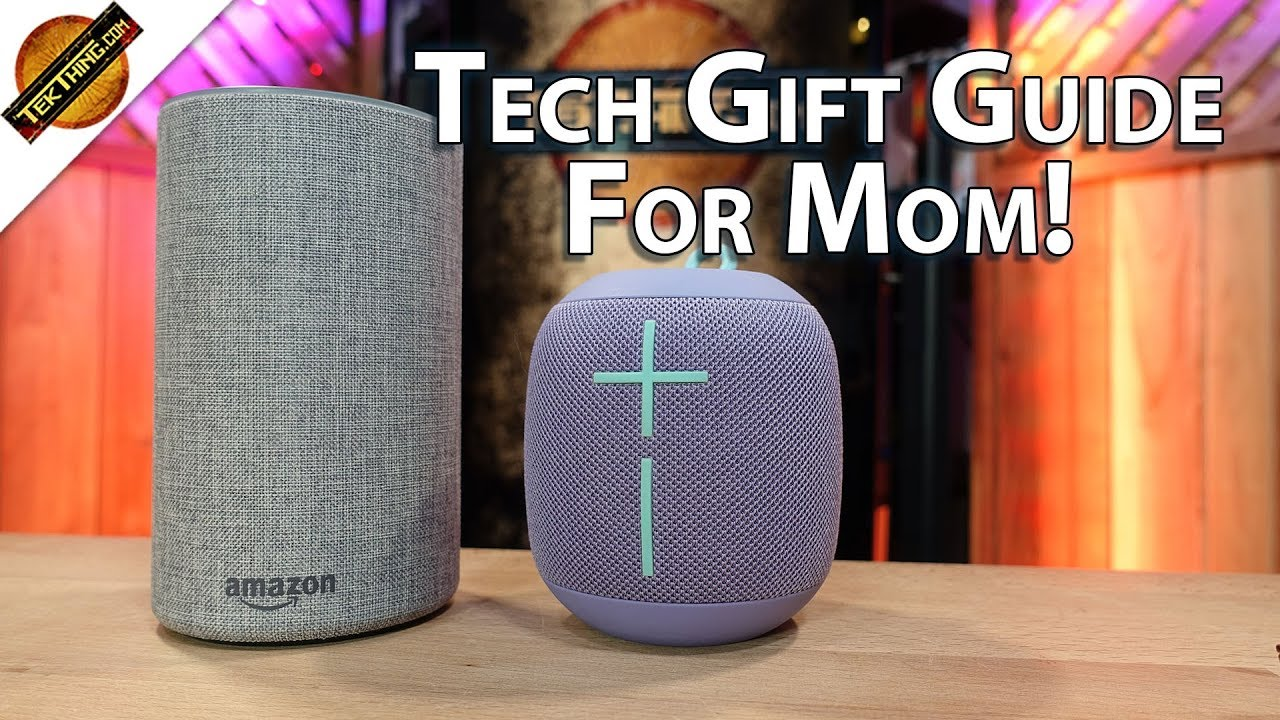 tech gifts for mom tekthing holiday christmas gift guide tekthing short