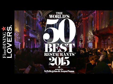 The 50 Best Restaurant 2015 Highlights   Fine Dining Lovers by S.Pellegrino & Acqua Panna