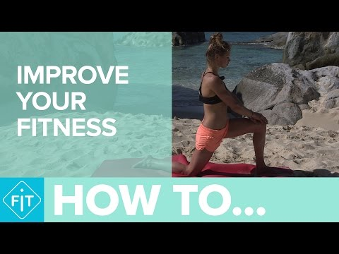 How To Improve Your Fitness
