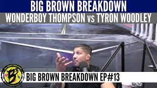 Big Brown Breakdown - UFC 209 Main Event: Stephen Thompson vs Tyron Woodley