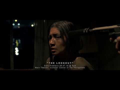 """THE LOOKOUT"" Finalist, Cinemalaya 2018"