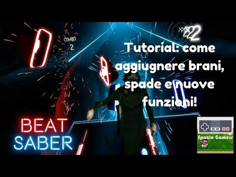 Tutorial: come aggiungere canzoni, spade e funzioni a Beat Saber VR !