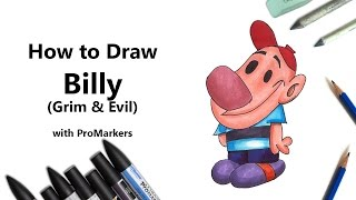 How to Draw and Color Billy from Grim & Evil with ProMarkers [Speed Drawing]