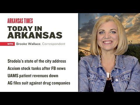 Today in Arkansas: Stodola addresses the city