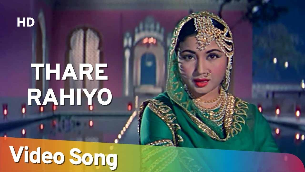 Download Thare Rahiyo   Pakeezah (1972)   Meena Kumari   Lata Mangeshkar   Filmi Gaane
