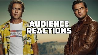 Once Upon a time in Hollywood {SPOILERS}: Audience Reactions | July 22, 2019