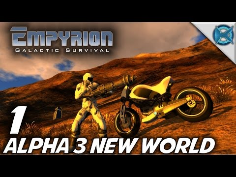 "Empyrion Galactic Survival -Ep. 1- ""Alpha 3 New World"" -Let's Play Gameplay- Alpha 3 (S-8)"
