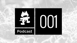 Monstercat Podcast Ep. 001