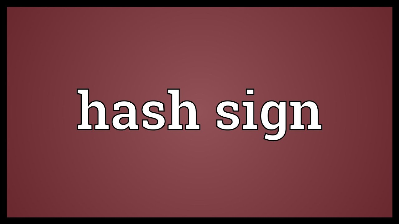 Hash sign meaning youtube hash sign meaning biocorpaavc
