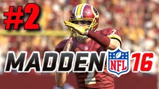 Madden 16 Career Mode - Part 2 - Just Warming Up! (Redskins vs Rams, Week 2) [Xbox One]