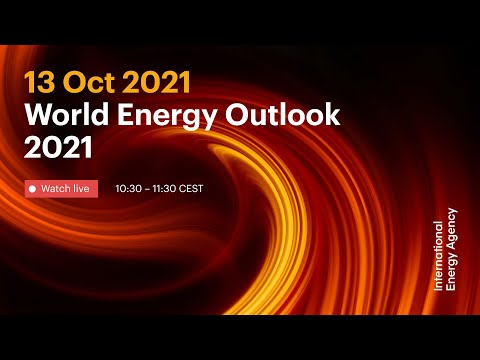 World Energy Outlook 2021: Launch Event