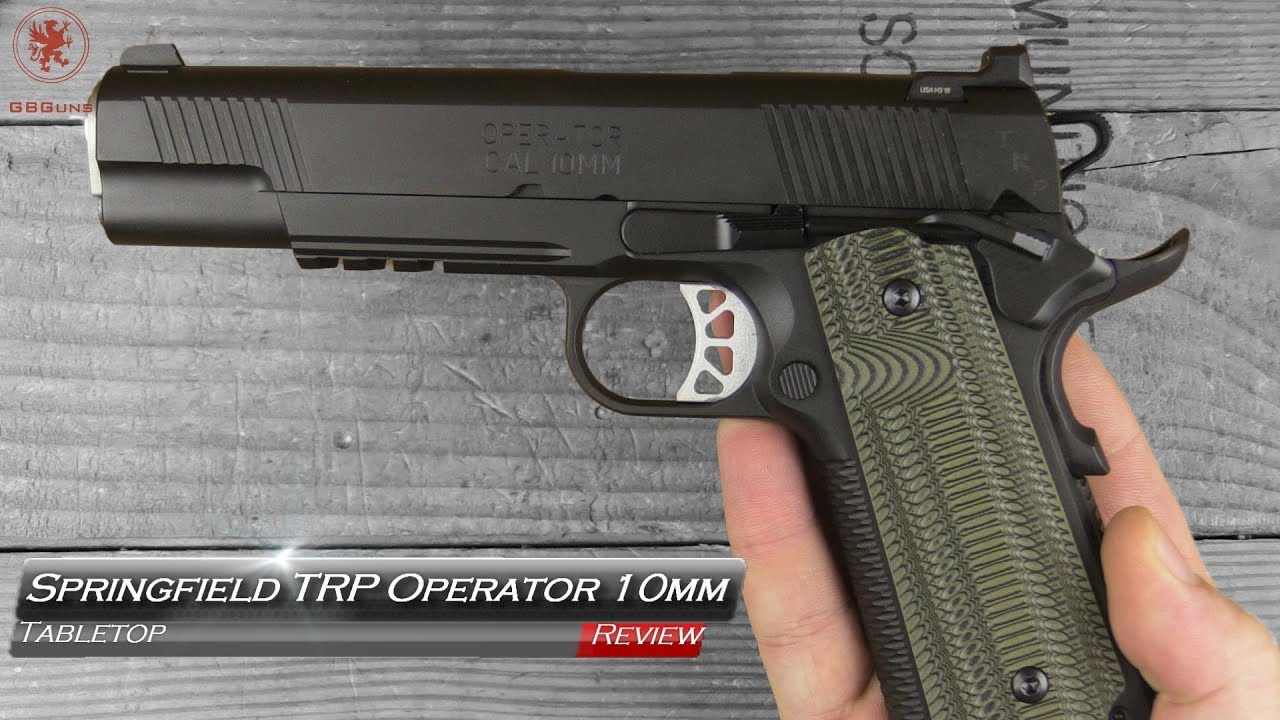 Springfield Armory TRP Operator 10mm Tabletop Review and Field Strip