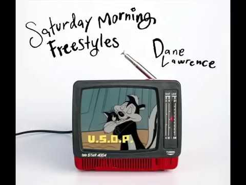 Dane Lawrence - Saturday Morning Freestyles - V.S.O.P.