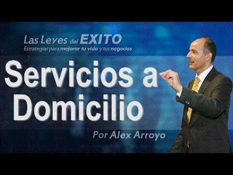 7 Negocios de servicios a domicilio - Alex Arroyo