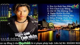 CD Lê Dũng GMC - NGÔI SAO TÌNH NHÂN