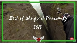 Best Of Wingsuit Proximity Flying 2013