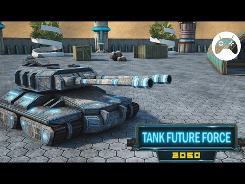 Tank Future Force 2050 - Android Gameplay