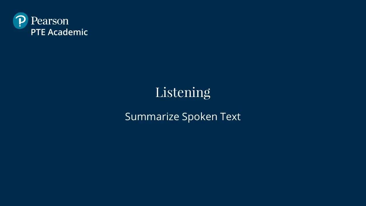 Summarize Spoken Text - English Listening Test | PTE Academic