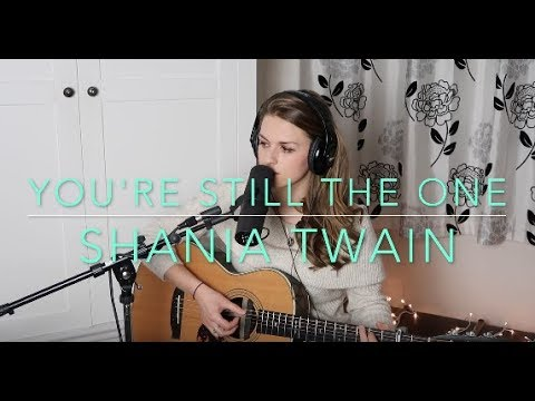 Shania Twain - You're Still The One (Cover) - Rosey Cale