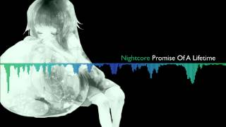 ♪ Nightcore ♬ - Promise of a Lifetime