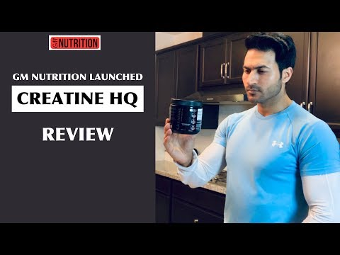 GM Nutrition launched CREATINE HQ - Review by Guru Mann