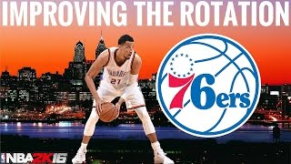 Nba 2k16 76ers mygm ep. 6 - improving the rotation
