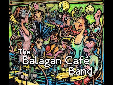 New Album: The Balagan Cafe Band