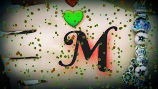 "M"" Letter Female Version WhatsApp Status Video Song 2019"