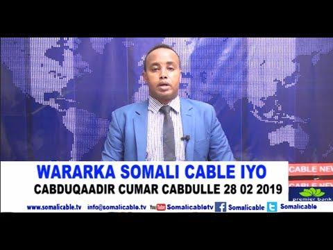 WARARKA SOMALI CABLE IYO CABDUQAADIR CUMAR CABDULLE 28 02 2019