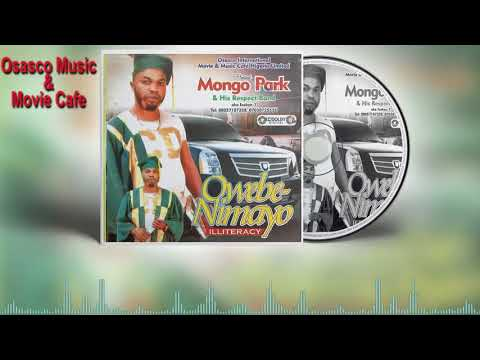 Edo Music Mix:- Owebe-Nimayo by Mongo Park (Full Benin Music Album)