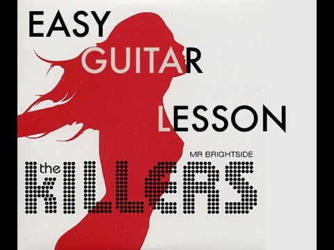 The Killers Mr Brightside Guitar Lesson How To Play Acoustic