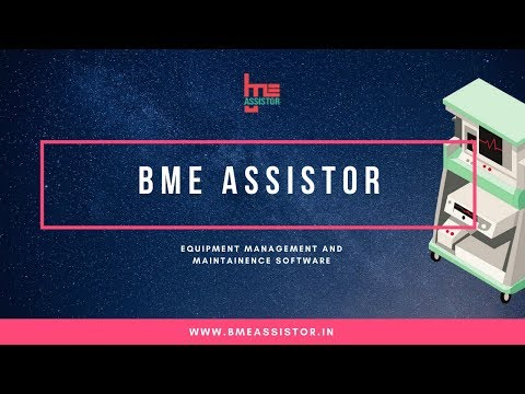 Best Medical Equipment Management | BME Assistor | Preventive Maintenance Software