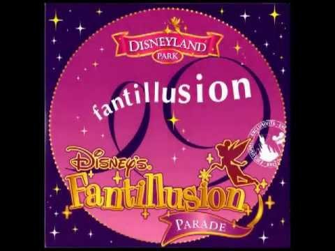 Disney's Fantillusion Parade - Music of the Parade of Disneyland Paris