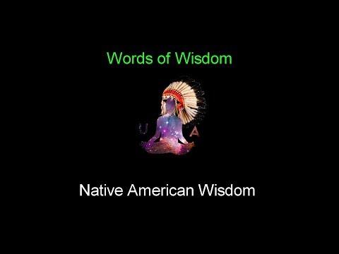Words Of Wisdom: Native American Wisdom