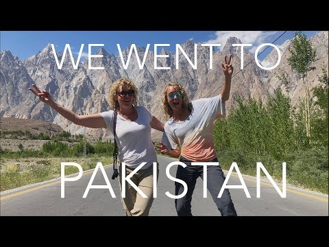 Pakistan Travel Blog: What Happens When Two American Chicks Go To Pakistan?