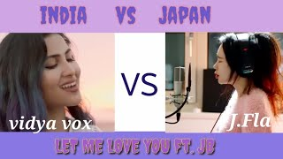Download lagu Let me love you feat Justin bieber sung by Vidya Vox vs J fla India vs Japan MP3