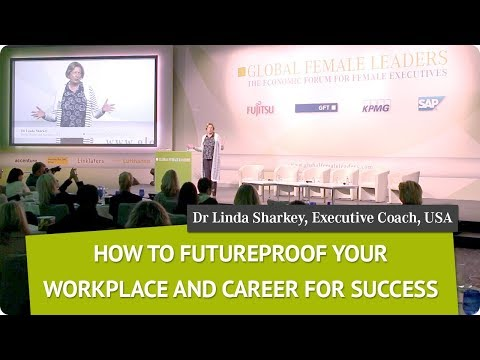 How to Futureproof your Workplace | Dr Linda Sharkey | Global Female Leaders 2017